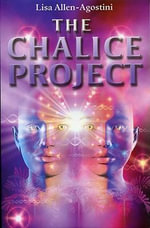 The Chalice Project - Lisa Allen-Agostini