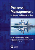 Process Management in Design and Construction - Rachel Cooper