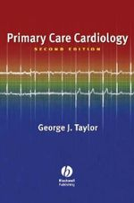 Primary Care Cardiology - George J. Taylor