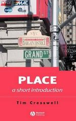 Place : A Short Introduction - Tim Cresswell