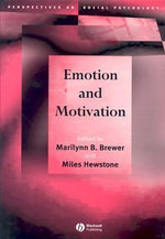 Emotion and Motivation : Perspectives on Social Psychology