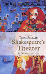 Shakespeare's Theater : A Sourcebook