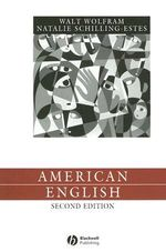 American English : Dialects and Variation - Walt Wolfram