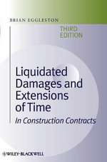 Liquidated Damages and Extensions of Time : in Construction Contracts - Brian Eggleston