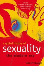 A Global History of Sexuality : The Modern Era