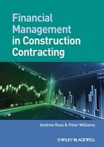 Financial Management in Construction Contracting : The Global Push for Fair Labor - Andrew Ross