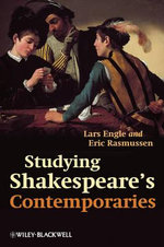 Studying Shakespeare's Contemporaries - Lars Engle
