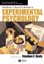 Handbook of Research Methods in Experimental Psychology : Blackwell Handbooks of Research Methods in Psychology