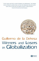 Winners and Losers in Globalization - Guillermo De La Dehesa