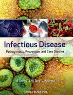 Infectious Disease : Pathogenesis, Prevention and Case Studies - Nandini Shetty