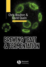 Brewing Yeast and Fermentation : A Quality Perspective - Christopher M. Boulton