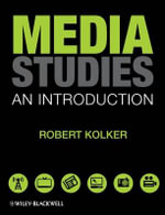 Media Studies : An Introduction - Robert Kolker