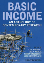 Basic Income : An Anthology of Contemporary Research