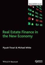 Real Estate Finance in the New Economy - Piyush Tiwari