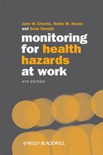 Monitoring for Health Hazards at Work - John W. Cherrie