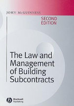 The Law and Management of Building Subcontracts - John McGuinness