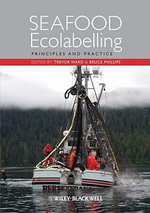 Seafood Ecolabelling : Principles and Practice