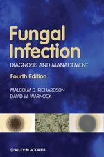Fungal Infection : Diagnosis and Management - Malcolm D. Richardson