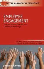 Employee Engagement : Tools for Analysis, Practice, and Competitive Advantage - William H. Macey