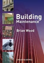 Building Maintenance - Brian J. B. Wood