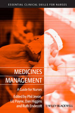 Medicines Management : Essential Clinical Skills for Nurses