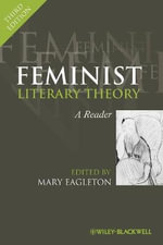 Feminist Literary Theory : A Reader