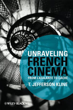 Unraveling French Cinema : From