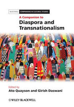 A Companion to Diaspora and Transnationalism : Lives in Motion