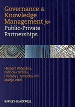 Governance and Knowledge-Management for Public-Private Partnerships - Herbert Robinson