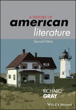 A History of American Literature - Richard Gray