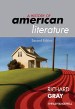 A History of American Literature - Richard J. Gray