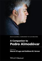 A Companion to Pedro Almodovar : Film Philosophy for the Digital Age