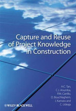 Capture and Reuse of Project Knowledge in Construction - Hai Chen Tan