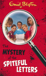 The Mystery of the Spiteful Letters : Mystery # 4 - Enid Blyton