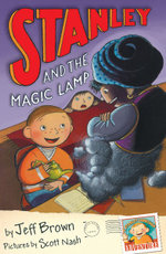 Stanley and the Magic Lamp : Flat Stanley Series : Book 3 - Jeff Brown