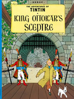 King Ottokar's Sceptre : The Adventures of Tintin Series : Book 8 -  Herge