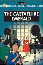 The Castafiore Emerald : The Adventures of Tintin Series : Book 21 - Herge