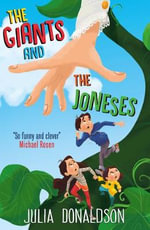The Giants and the Joneses - Julia Donaldson