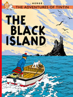 The Black Island : The Adventures of Tintin Series : Book 7 - Herge