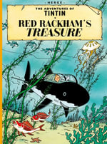 Tintin in Red Rackham's Treasure : The Adventures of Tintin Series : Book 12 - Herge