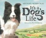 It's a Dog's Life - Michael Morpurgo