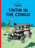 Tintin In The Congo : The Adventures of Tintin Series : Book 2 -  Herge
