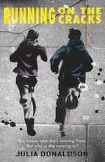 Running on the Cracks - Julia Donaldson