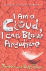 I Am a Cloud, I Can Blow Anywhere - Jonathan Tulloch