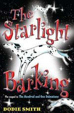 The Starlight Barking - Dodie Smith