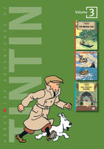 The Adventures of Tintin : Volume 3 :  Tintin and the Broken Ear / The Black Island / King Ottokar's Sceptre - Herge