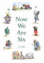 When We Were Very Young : Winnie-the-Pooh - Classic Editions - A. A. Milne