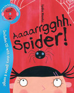 Aaaarrgghh, Spider! - Lydia Monks