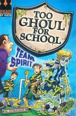Team Spirit : Too Ghoul for School - B. Strange