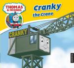 Cranky : Thomas Story Library - Thomas Story Library